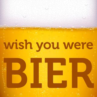 "Kühlschrankmagnet / Pinnwand Deko Magnet ""wish you were bier"""